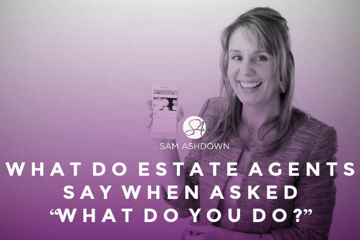 "What do estate agents say when asked ""What do you do?"""