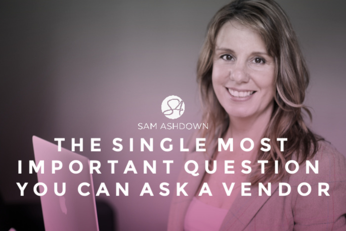 The Single Most Important Question you can ask a Vendor