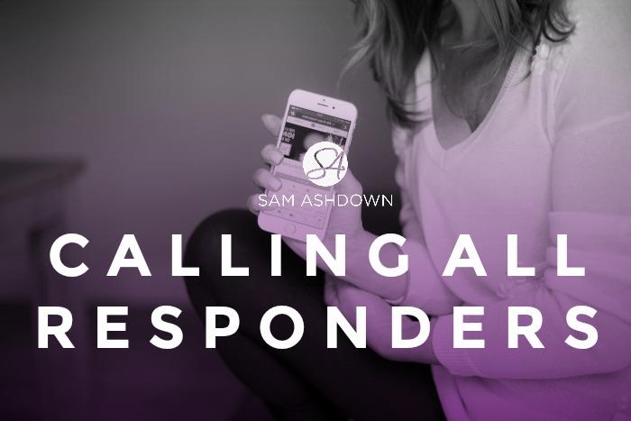 Calling All Responders