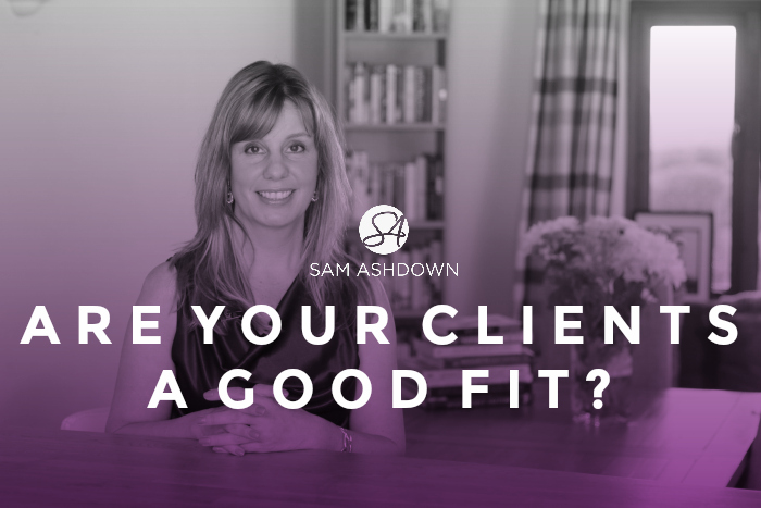 Are your clients a good fit?
