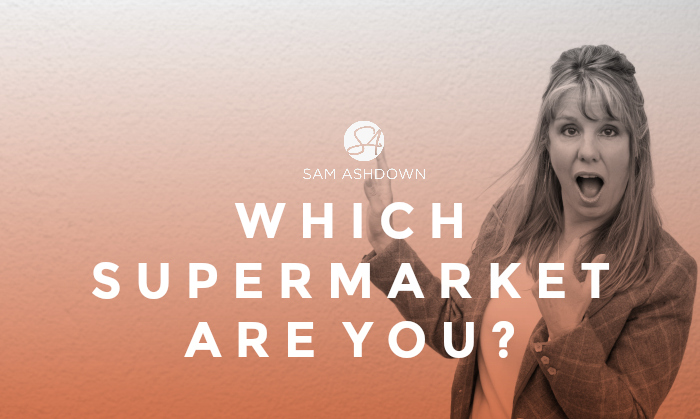 Which supermarket are you?