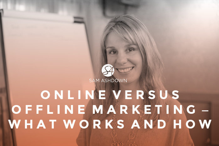 Online versus offline marketing - what works and how