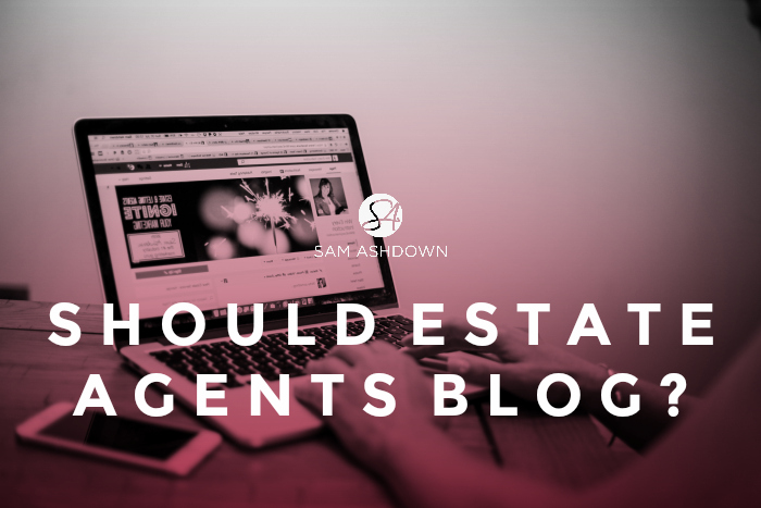 Should Estate Agents Blog?