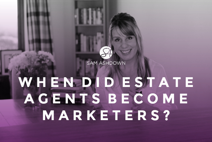 When Did Estate Agents Become Marketers?