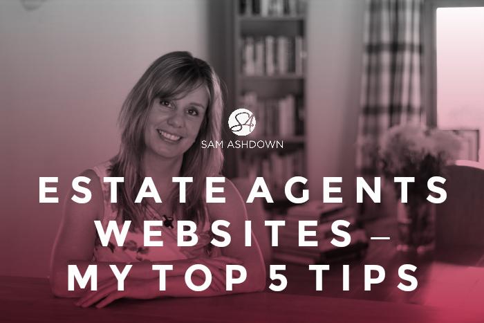Estate Agents Websites - My Top 5 Tips