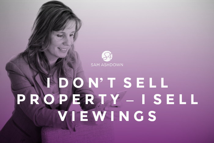 I don't sell property - I sell viewings