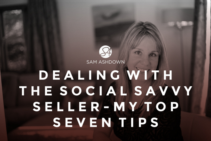 Dealing with the Social Savvy Seller – my Top Seven Tips
