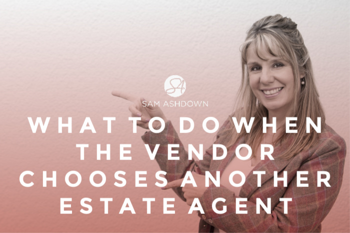 What to do when the vendor chooses another estate agent