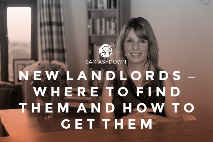 New Landlords – where to find them and how to get them