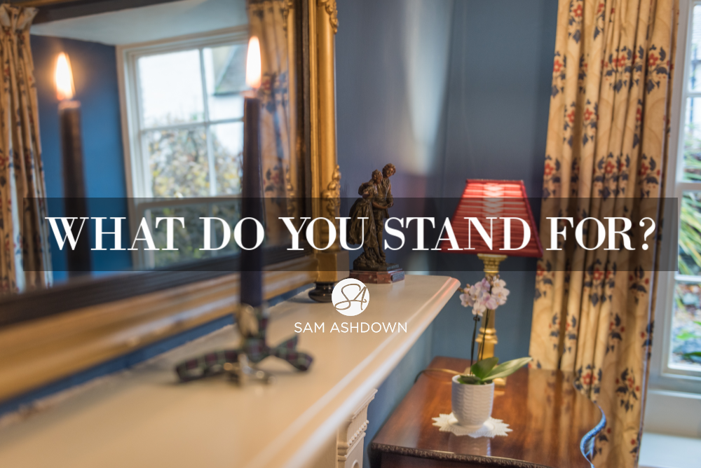 What do you stand for blogpost for estate agents by Sam Ashdown