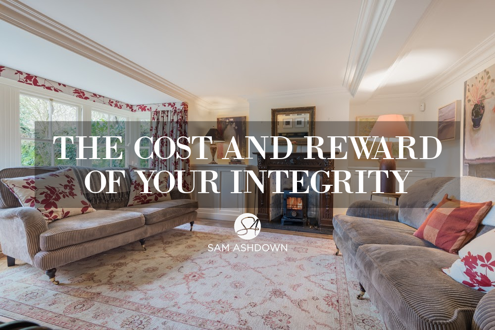 The cost and reward of your integrity blogpost for estate agents by Sam Ashdown