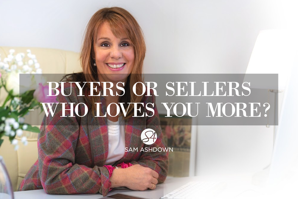 Buyers or sellers – who loves you more? blogpost for estate agents by Sam Ashdown