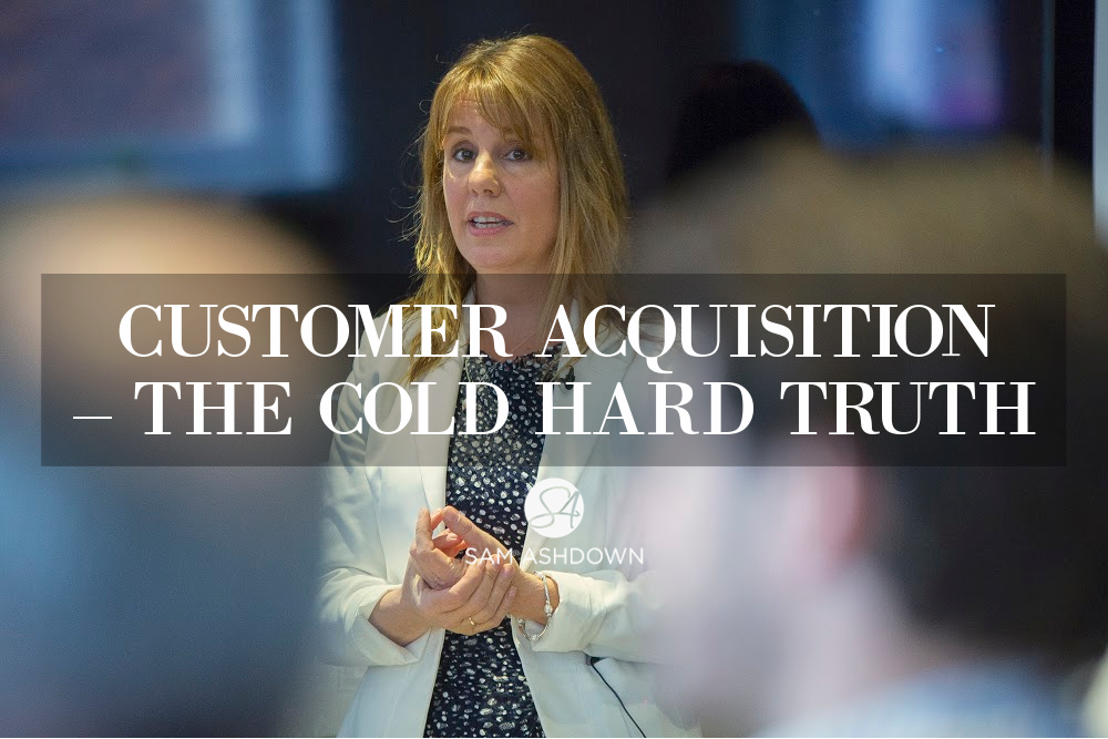 Customer acquisition – the cold hard truth