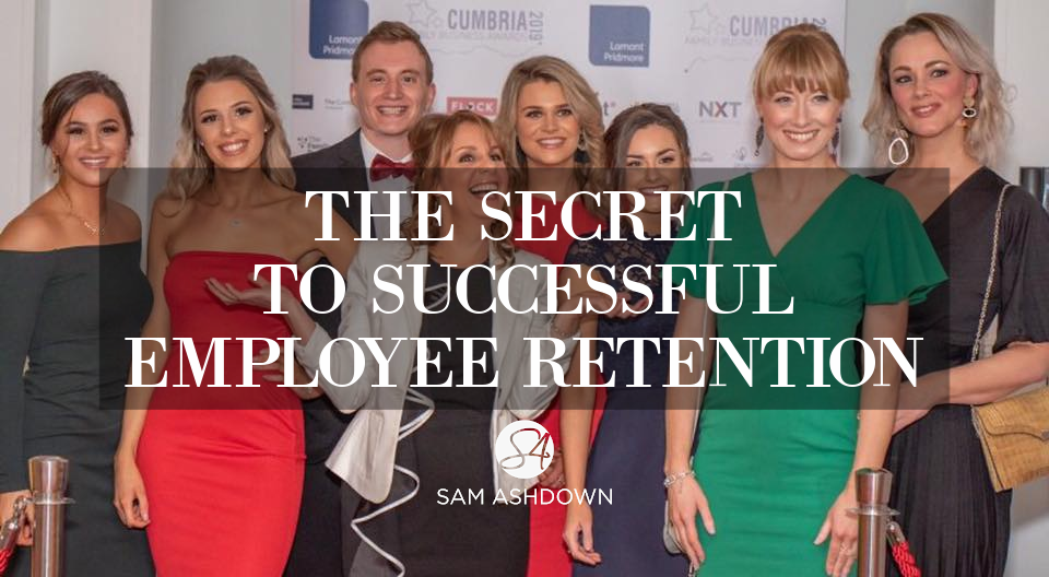 The secret to successful employee retention blogpost for estate agents by Sam Ashdown