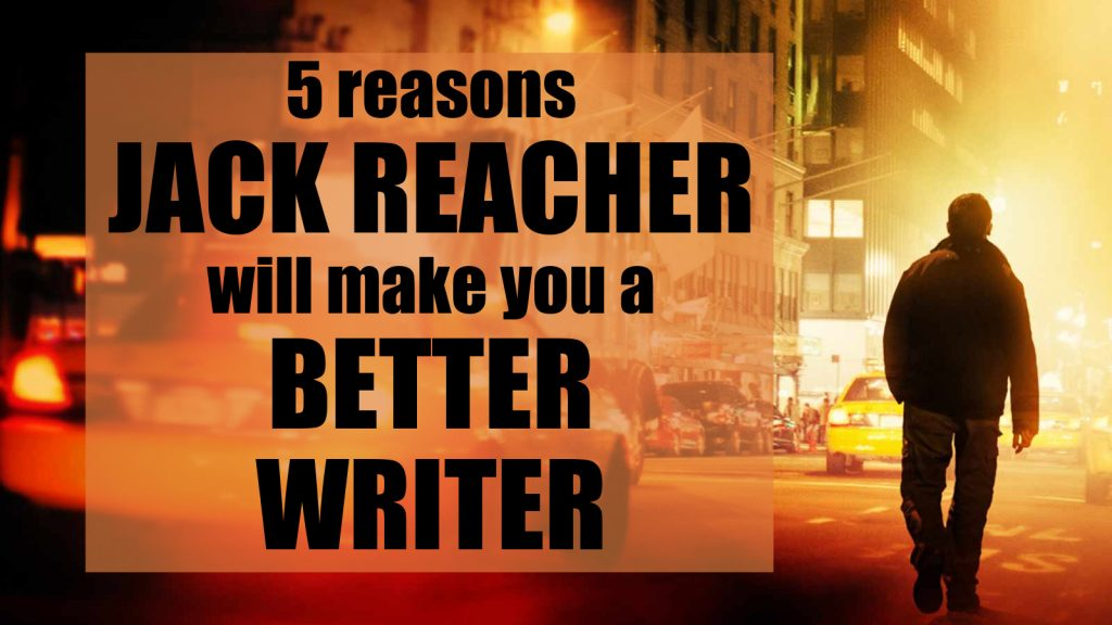 5 reasons Jack Reacher will make you a better writer blogpost for estate agents by Sam Ashdown